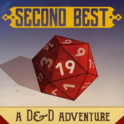 Second Best: A DnD Adventure is a real-play D&D 5e comedy podcast created by NYC improvisers.  Second Best follows the adventures of Bug, Yolanda, Gail, and Hue in a fantasy realm called Milarien. They're not the finest adventurers in the land - a fact they're reminded of a lot - but that won't stop this determined bunch.  Stephen Buckley is your dungeon master, the players are Ali Gordon, Glo Tavarez, Marty Scanlon, and Stephen Kelly.