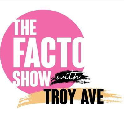 The Facto Show w/ Troy Ave