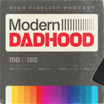 Modern Dadhood is an ongoing conversation about the joys, challenges, and general insanity of being a dad in this moment.