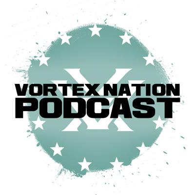 Welcome to the Vortex Nation Podcast. Brought to you by lovers of hunting, shooting, public lands, the Second Amendment and dang good food.