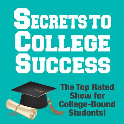 Cover art for Secrets to College Success - What's It All About?