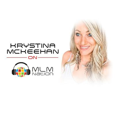 Cover art for How to Increase Your EQ in Network Marketing by  Krystina McKeehan