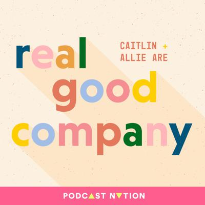 Do you dream of building a good company and a meaningful life? If so, you need to be in good company. This is a show about real people building great companies that make a big impact. Each week hosts Caitlin Crosby Benward and Allison Trowbridge go behind the scenes to get the scoop on the good, the bad, and the ugly of the company world so you can become a better leader and gain fresh wisdom for both your personal and professional life. New episodes every Tuesday!