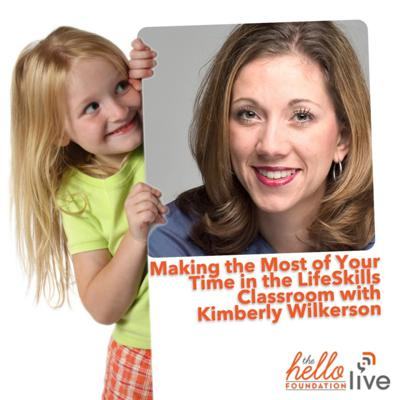 Cover art for Making the Most of Your Time in the LifeSkills Classroom with Kimberly Wilkerson