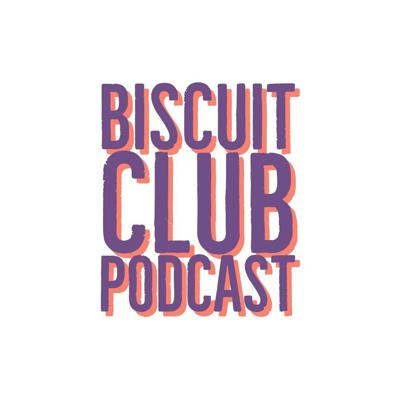 Biscuit Club Podcast