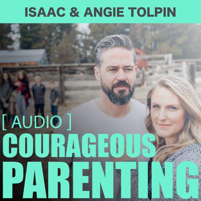 A weekly podcast with Isaac & Angie Tolpin on Biblical parenting. The raw truth on how to equip confident Christian kids in an uncertain world.  We cover parenting topics on things such as purity, self-control, obedience, discipleship, relationships, education, pornography, Bible-time, marriage, and family. We hold nothing back and give the Biblical truth on relevant topics parents need today.  You can find scriptures used, notes, resources, and video of each episode at COURAGEOUSPARENTING.COM