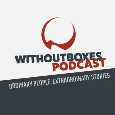 Without Boxes Podcast