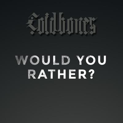 Cover art for Would You Rather with Coldbones