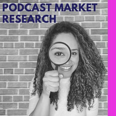 Cover art for Doing Market Research for Your Podcast