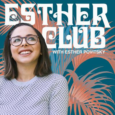 Join Esther Povitsky every Monday for a new episode of Esther Club!