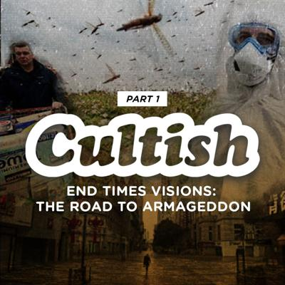 Cover art for Part 1:End Times Visions:The Road To Armageddon