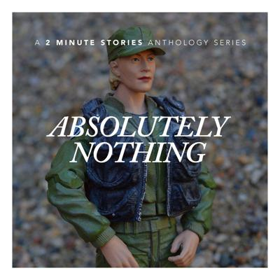 Cover art for Absolutely Nothing, Episode 3: Sarah