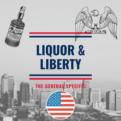 Liquor and Liberty: The General Specific