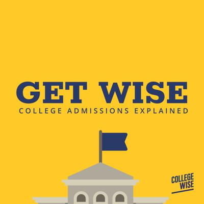 Get Wise: College Admissions Explained