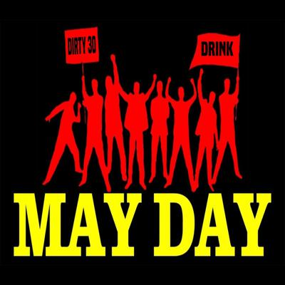 Cover art for May Day Dirty 30 - #630 Part 1