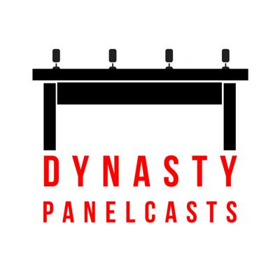 Dynasty Panelcasts