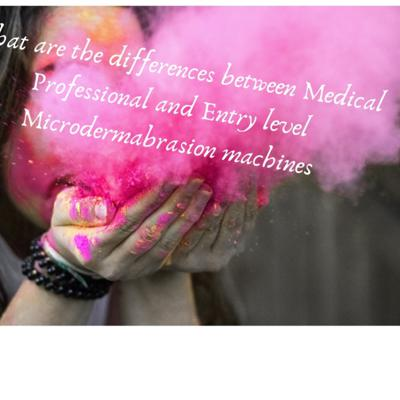 Cover art for What are the differences between Medical Professional and Entry level Microdermabrasion machines