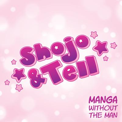 """A manga discussion podcast focusing on shojo (and josei!) series that make your heart go doki-doki. Covering classics like CLAMP's """"Cardcaptor Sakura"""" and Yuu Watase's """"Fushigi Yuugi"""" to newer favorites like Kazune Kawahara's """"My Love Story!!"""" and Hiro Fujiwara's """"Maid Sama!""""   Shojo & Tell host Ashley McDonnell discusses one series per episode with a rotating shojo superfan. (And sometimes, a shoujo superfan.)  Shojo [or shoujo] manga: Japanese comics made for young women. A breath of fresh air after reading 72 volumes of """"Naruto."""" The underappreciated sibling of all those same-y never-ending shonen titles."""