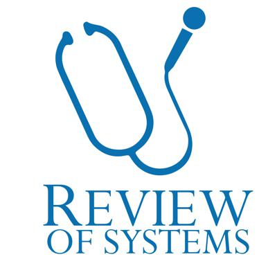 RoS: Review of Systems