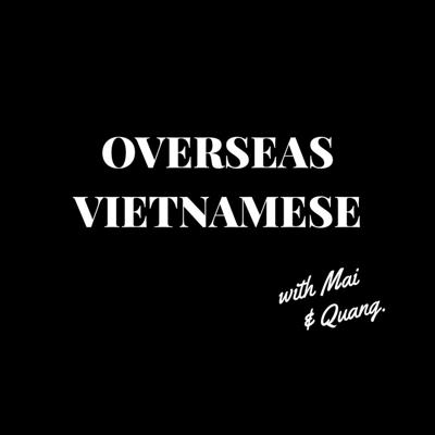 The podcast for the global Vietnamese community.