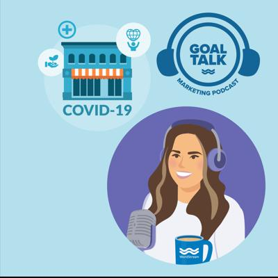 Cover art for Episode 11 - Small Business Marketing During COVID-19: Tips and Insights