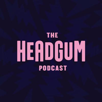 Cover art for 1: This is The Headgum Podcast