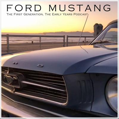 Welcome to the Ford Mustang The First Generation, The Early Years podcast, every week we will have conversations with collectors, experts, weekend warriors and those in the know when it comes to First Generation ponies. Start your engines and let's go!