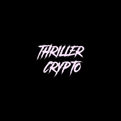 Thriller Crypto - Bitcoin, Ethereum, Fintech, News, Interviews, Fintech, Investing, Markets, Guide, Investors, Analysis and Crypto Economics.