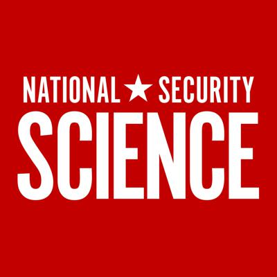 National Security Science Podcast