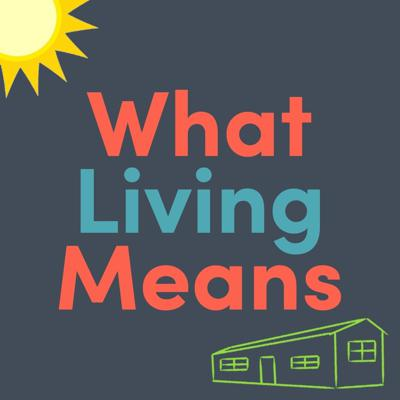 What Living Means