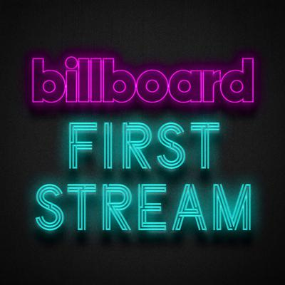Welcome to First Stream Live, Billboard's guide to the week's most essential music releases!