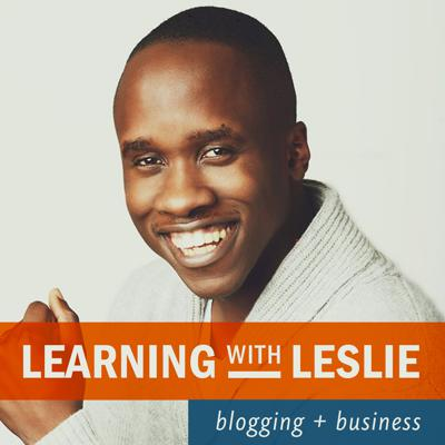 Blogging with Leslie: Blogging, Online Business, Entrepreneurship