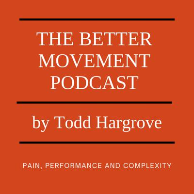 The Better Movement Podcast