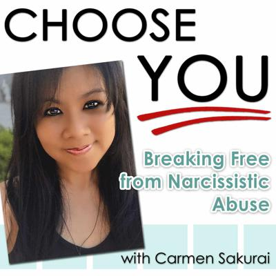 Powerful strategies and effective skills to break free and move beyond narcissistic abuse. Hosted by Life Strategist, 2x Best Selling Author, and Advocate for Victims of Narcissistic Abuse - Carmen Sakurai. chooseyou.substack.com
