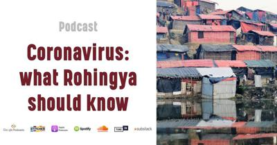 Cover art for Coronavirus & what Rohingya refugees need to know