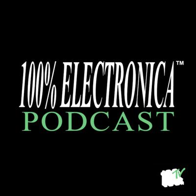 100% Electronica Podcast