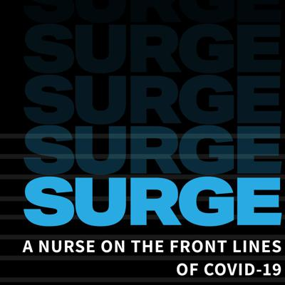 Surge: An ICU Nurse on the Front Lines of New York City's COVID-19 Epidemic