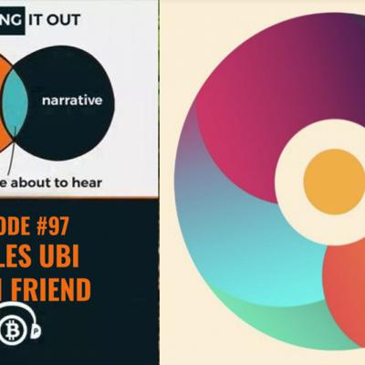 Cover art for Hashing It Out # 97- CirclesUBI- Sarah Friend