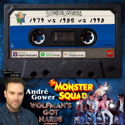 Cover art for The Leader of the Monster Squad, Andre Gower determines if 1979, 1985 or 1998 had the finest Nards!
