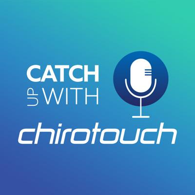 Catch up with ChiroTouch