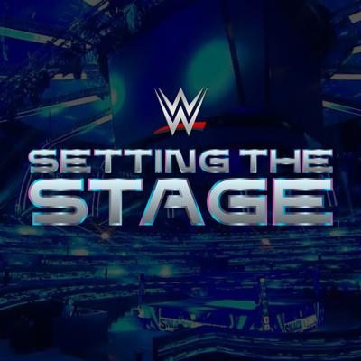 WWE Setting The Stage