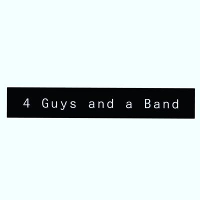 Four Guys and a Band
