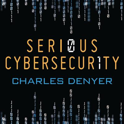 Serious Cybersecurity Podcast