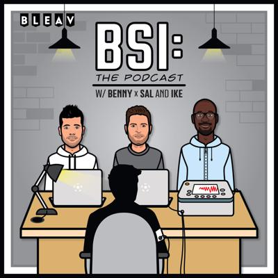 BSI: The Podcast