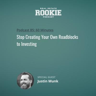 Cover art for Stop Creating Your Own Roadblocks to Investing with Justin Munk