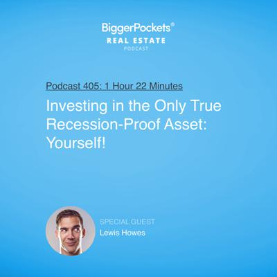 Cover art for 405: Investing in the Only True Recession-Proof Asset: Yourself! with Lewis Howes