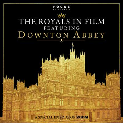 Cover art for The Royals in Film ft. Downton Abbey