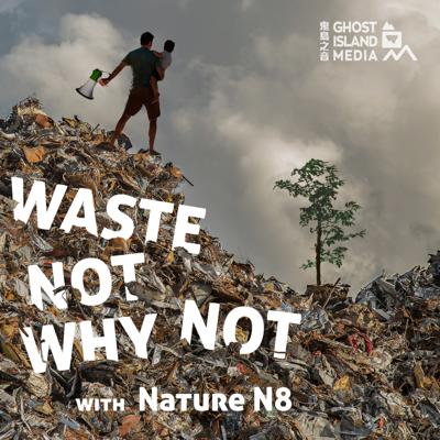 A science podcast on sustainability and about how NOT to save the environment. We look at some of the misinformed ways people try to protect the planet, and what we should be doing instead. Hosted by Nature N8 (Nate Maynard), an environmental researcher working on energy, ocean, and waste issues. Produced by Ghost Island Media  in Taipei, Taiwan.