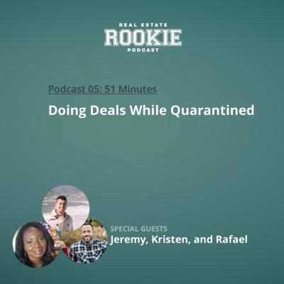 Cover art for Doing Deals While Quarantined with Jeremy, Kristen, and Rafael
