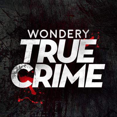 Wondery True Crime